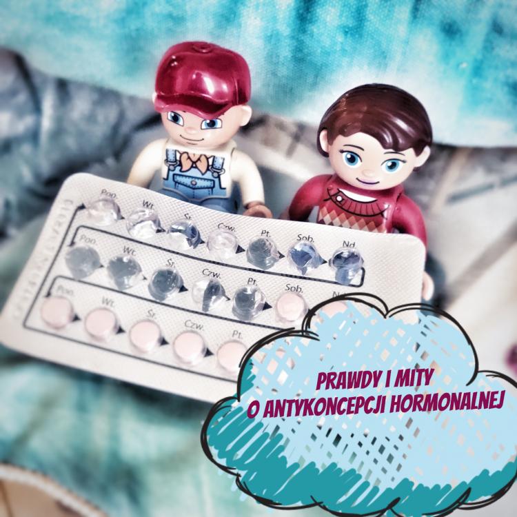 Prawda i mity o antykoncepcji hormonalnej