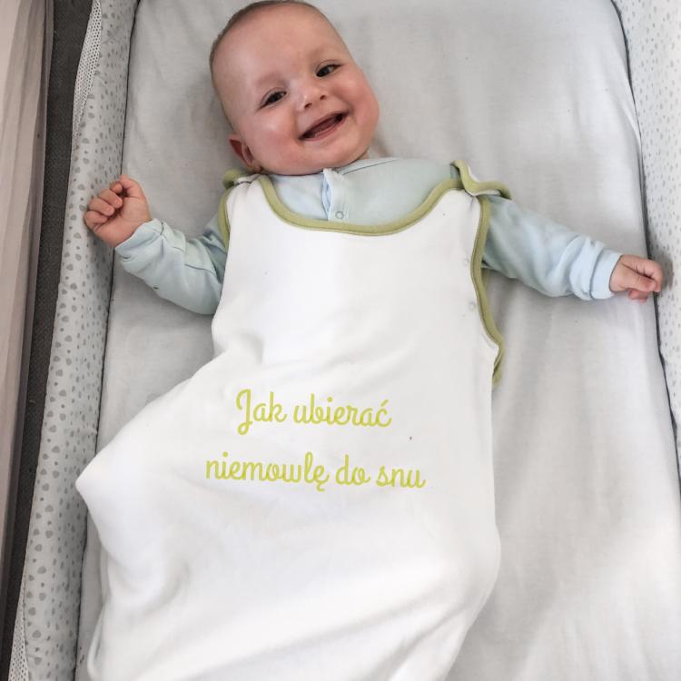 Jak ubierać dziecko do snu?